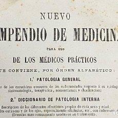 Libros antiguos: NUEVO COMPENDIO DE MEDICINA A BOSSU 1865 CON DICCIONARIO DE PATOLOGÍA. Lote 220985276