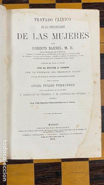 TRATADO CLINICO DE LAS ENFERMEDADES DE LAS MUJERES ROBERTO BARNES 1.879 (Libros Antiguos, Raros y Curiosos - Ciencias, Manuales y Oficios - Medicina, Farmacia y Salud)