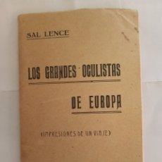Libros antiguos: SAL LENCE LA CORUÑA 1922 LOS GRANDES OCULISTAS DE EUROPA. Lote 221669302