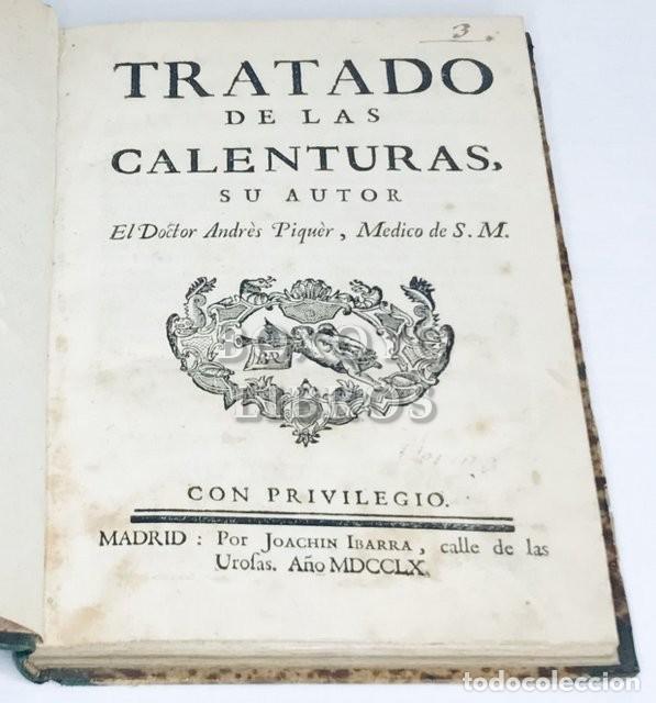 Libros antiguos: Tratado de las calenturas. Su autor, el Dr. Andrés Piquer, médico de S.M. - Foto 2 - 222069942