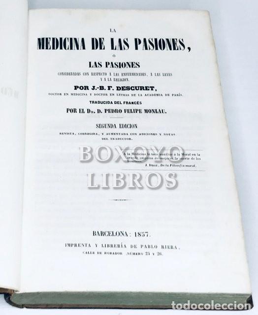 Libros antiguos: DESCURET, J. La medicina de las pasiones o Las pasiones consideradas con respecto a las enfermedades - Foto 2 - 222070015