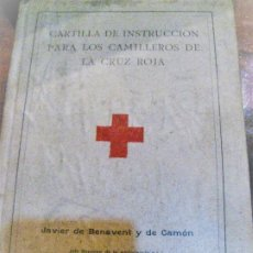 Libros antiguos: CARTILLA DE INSTRUCCION PARA LOS CAMILLEROS DE LA CRUZ ROJA . 1916 JAVIER DE BENAVENT . BARCELONA. Lote 222268112