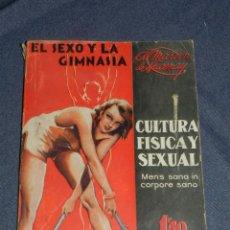 Livres anciens: (MF) CULTURA FISICA Y SEXUAL - EL SEXO Y LA GIMNASIA POR A MARTIN DE LUCENAY, TOMO 2 VOL.3. Lote 222360106
