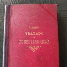 Libros antiguos: TRATADO DE OTO-RINO-LARINGOLOGÍA -R. BOTEY. Lote 223247307