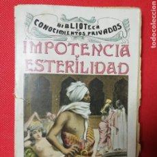 Libros antiguos: IMPOTÈNCIA Y ESTERILIDAD. DR. X CARLOS LACASSÉN. CASA EDITORIAL SOPENA. Lote 223321895
