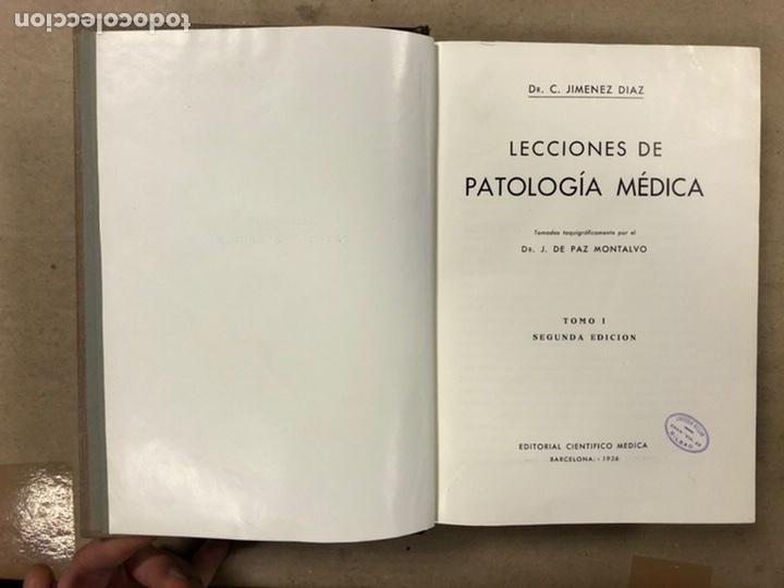 Libros antiguos: LECCIONES DE PATOLOGÍA MÉDICA. Dr. C. JIMÉNEZ DIAZ. 2 TOMOS. EDITORIAL CIENTÍFICO MÉDICA 1936. - Foto 3 - 224159428