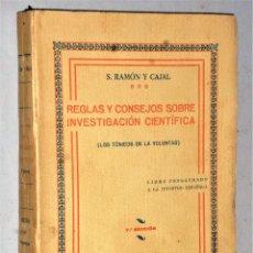 Libros antiguos: REGLAS Y CONSEJOS SOBRE INVESTIGACIÓN CIENTÍFICA (LOS TÓNICOS DE LA VOLUNTAD). Lote 224519466
