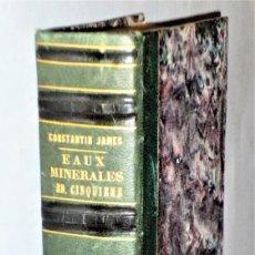 Libros antiguos: GUIDE PRATIQUE AUX EAUX MINÉRALES FRANÇAISES ET ÉTRANGÈRES. Lote 224696016