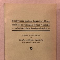 """Libros antiguos: TESIS DOCTORAL DE TOMÁS CORRAL NOVALES (1934) """"EL CULTIVO COMO MEDIO DE DIAGNÓSTICO Y DIFERENCIACIÓ. Lote 225031735"""