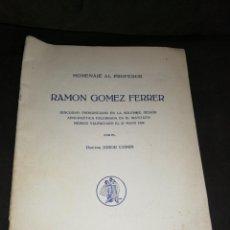 Libros antiguos: VALENCIA 1929,DISCURSO PRONUNCIADO EN EL INSTITUTO MÉDICO, GOMER FERRER. CRÓNICA MÉDICA.. Lote 225214736