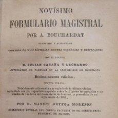 Libros antiguos: APOLLINAIRE BOUCHARDAT. NOVÍSIMO FORMULARIO MAGISTRAL. MADRID, 1885. Lote 225276997