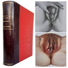 Libros antiguos: 1933 - MEDICINA - ANTIGUO TRATADO DE GINECOLOGÍA - ILUSTRADO - 466 FIGURAS Y 65 LÁMINAS - PATOLOGÍAS. Lote 226813530