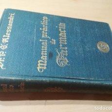Libros antiguos: MANUAL PRACTICO DE FARMACIA / ALESSANDRI / GUSTAVO GILI 1914 / G407. Lote 227033587