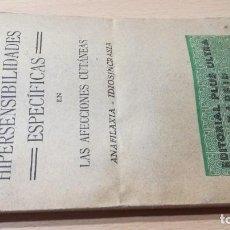 Libros antiguos: HIPERSENSIBILIDADES ESPECIFICAS AFECCIONES CUTANEAS / PASTEUR, VALLEREY … / 1932 PLUS ULTRA / W+206. Lote 227039529