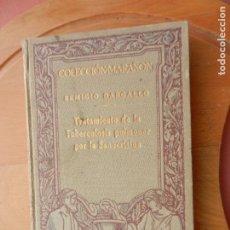 Libros antiguos: COLECCIÓN MARAÑÓN - TRATAMIENTO DE LA TUBERCULOSIS PULMONAR POR LA SANOCRISINA - R. DARGALLO 1930.. Lote 227089320