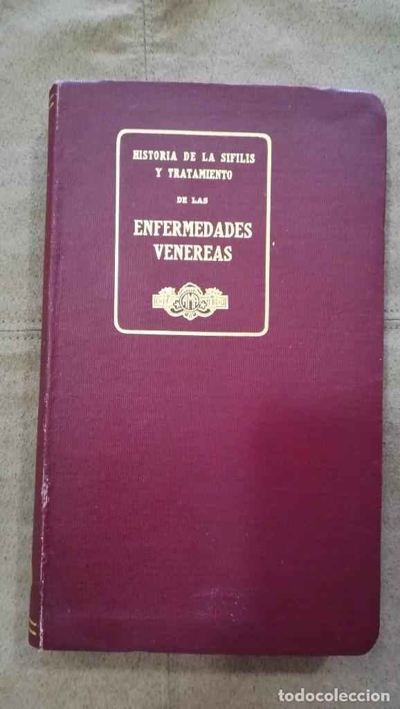 HISTORIA DE LA SÍFILIS Y TRATAMIENTO DE LAS ENFERMEDADES VENÉREAS 1920 (Libros Antiguos, Raros y Curiosos - Ciencias, Manuales y Oficios - Medicina, Farmacia y Salud)