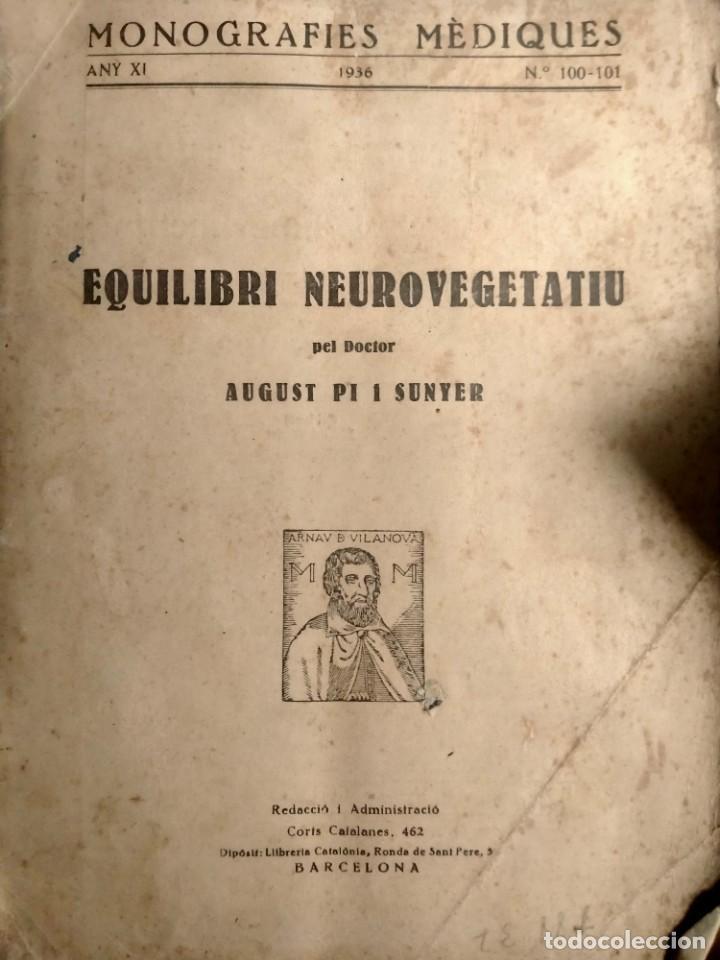 PI I SUNYER - L'EQUILIBRI NEUROVEGETATIU - 1936 - CIENCIA - MONOGRAFIES MÉDIQUES - ÚNIC (Libros Antiguos, Raros y Curiosos - Ciencias, Manuales y Oficios - Medicina, Farmacia y Salud)