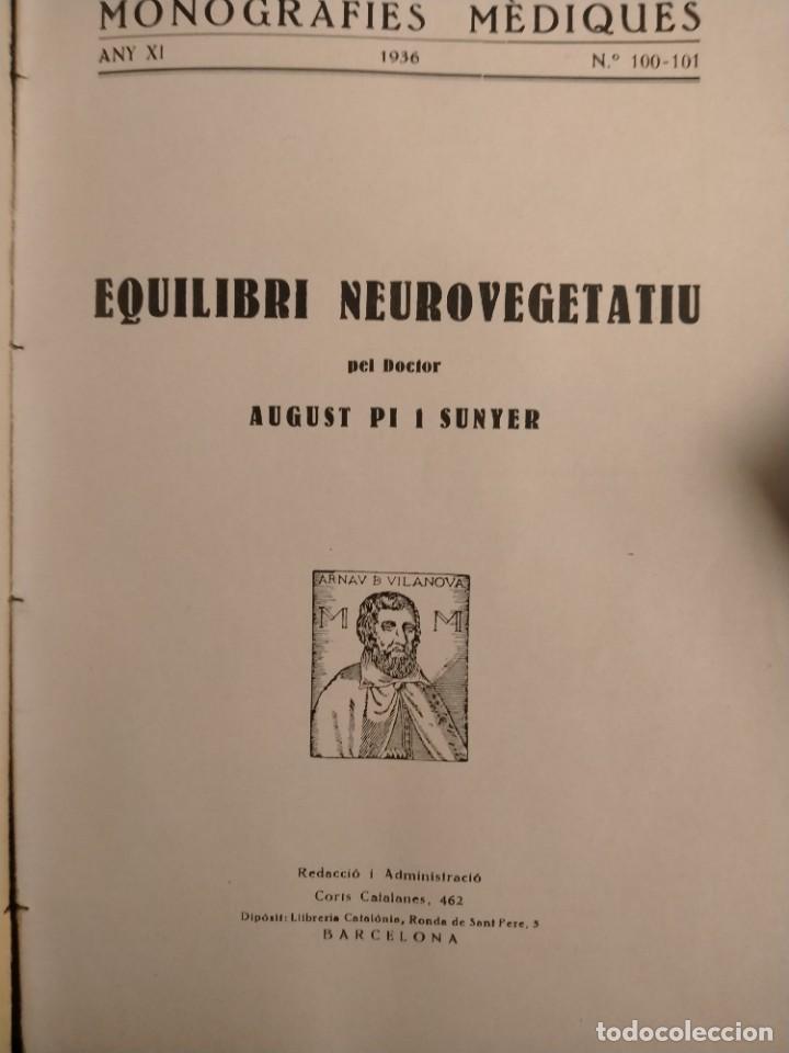 Libros antiguos: PI I SUNYER - LEQUILIBRI NEUROVEGETATIU - 1936 - CIENCIA - MONOGRAFIES MÉDIQUES - ÚNIC - Foto 5 - 227262785