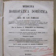 Libros antiguos: DOCTOR C. HERING. MEDICINA HOMEOPÁTICA DOMÉSTICA. MADRID, 1866. Y HOMEPATIA CÓLERA , 1855 Y 1865. Lote 227582855