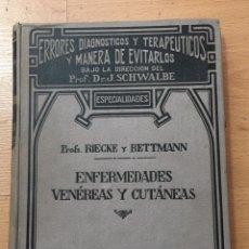 Libros antiguos: ENFERMEDADES VENEREAS Y CUTANEAS, RIECKE Y BETTMANN, MANUEL MARIN EDITOR. Lote 227690625