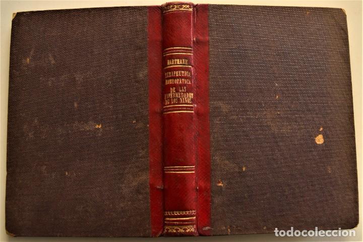 Libros antiguos: TERAPEUTICA HOMEOPATICA DE LAS ENFERMEDADES DE LOS NIÑOS - F. HARTMANN - MADRID 1853 - Foto 3 - 228975060