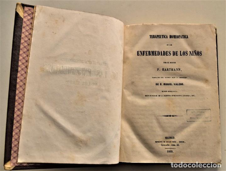Libros antiguos: TERAPEUTICA HOMEOPATICA DE LAS ENFERMEDADES DE LOS NIÑOS - F. HARTMANN - MADRID 1853 - Foto 4 - 228975060