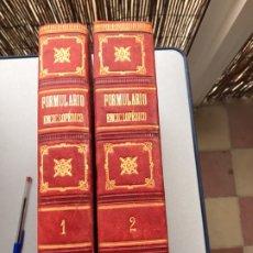 Libros antiguos: FORMULARIO ENCICLOPÉDICO MEDICINA FARMACIA VETERINARIA FARMACOPEAS PÉREZ M. MINGUEZ SEIX S. XIX 1889. Lote 230560100