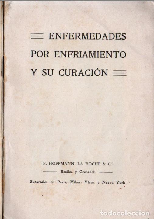 Libros antiguos: ENFERMEDADES POR ENFRIAMIENTO Y SU CURACIÓN - PUBLICIDAD HOFFMANN LA ROCHE - LABORATORIOS ROCHE - Foto 2 - 231044810