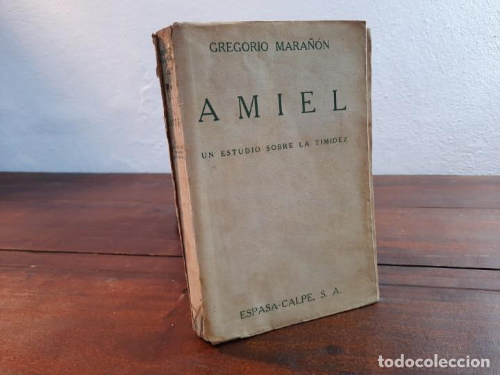 AMIEL, UN ESTUDIO SOBRE LA TIMIDEZ - GREGORIO MARAÑON - ESPASA-CALPE, 1932, 1ª EDICION (Libros Antiguos, Raros y Curiosos - Ciencias, Manuales y Oficios - Medicina, Farmacia y Salud)