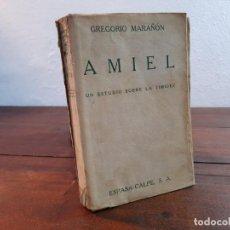 Libros antiguos: AMIEL, UN ESTUDIO SOBRE LA TIMIDEZ - GREGORIO MARAÑON - ESPASA-CALPE, 1932, 1ª EDICION. Lote 231299595