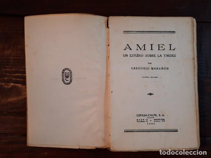 Libros antiguos: AMIEL, UN ESTUDIO SOBRE LA TIMIDEZ - GREGORIO MARAÑON - ESPASA-CALPE, 1932, 1ª EDICION - Foto 5 - 231299595