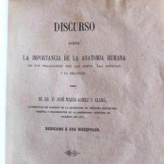 Libros antiguos: VALENCIA- ANATOMIA HUMANA- JOSE Mª GOMEZ Y ALAMA- DISCURSO 1872. Lote 233487100
