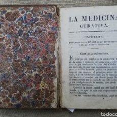 Libros antiguos: LE ROY, MEDICINA CURATIVA - SIGLO XIX ? - FALTAN HOJAS PRELIMINARES Y ÚLTIMAS - PJRB. Lote 234393330