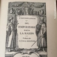 Libros antiguos: DEL EMPIRISMO HACIA LA RAZON MOUSSON-LANAUZE ILUSTRADO. Lote 234467320