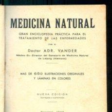 Libros antiguos: NUMULITE L0608 MEDICINA NATURAL DOCTOR ADR. VANDER BARCELONA 1933 GRAN ENCICLOPEDIA PRÁCTICA. Lote 254810890