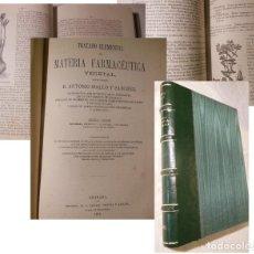 Libros antiguos: TRATADO ELEMENTAL DE MATERIA FARMACEUTICA VEGETAL. 1872 ANTONIO MALLO Y SANCHEZ. Lote 235525775