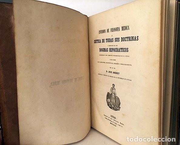Libros antiguos: Estudios de Filosofía Médica ó Crítica de... (Andrey) ...de los Dogmas Hipocráticos. 1861 Santiago - Foto 2 - 235615030