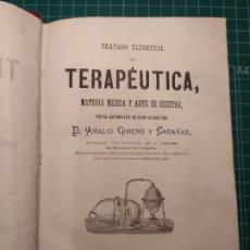 Libros antiguos: TRATADO ELEMENTAL DE TERAPÉUTICA, MATERIA MÉDICA.. VALENCIA 1877-80 TOMO I GIMENO Y CABAÑAS. Lote 236740405
