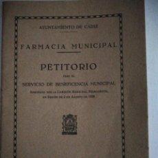 Libros antiguos: FARMACIA MUNICIPAL-PETITORIO PARA EL SERVICIO DE BENEFICIENCIA-CADIZ 1928. Lote 237683495