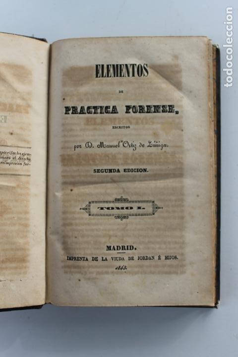 ELEMENTOS DE PRACTICA FORENSE POR MANUEL ORTIZ DE ZUÑIGA, 1843 MADRID (Libros Antiguos, Raros y Curiosos - Ciencias, Manuales y Oficios - Medicina, Farmacia y Salud)
