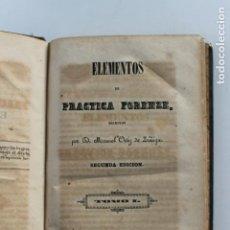 Libros antiguos: ELEMENTOS DE PRACTICA FORENSE POR MANUEL ORTIZ DE ZUÑIGA, 1843 MADRID. Lote 238548370