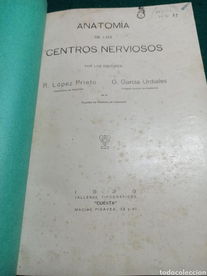ANATOMÍA DE LOS CENTROS NERVIOSOS. LÓPEZ PRIETO Y GARCÍA URDIALES 1929 (Libros Antiguos, Raros y Curiosos - Ciencias, Manuales y Oficios - Medicina, Farmacia y Salud)