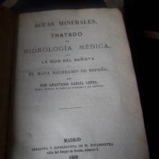 Libros antiguos: AGUAS MINERALES, TRATADO DE HIDROLÓGIA MÉDICA, DE 1869. Lote 239823390