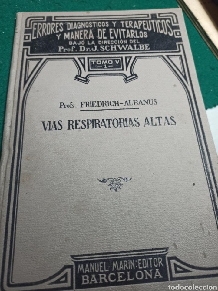 ERRORES DIAGNÓSTICOS Y TERAPÉUTICOS Y MANERA DE EVITARLOS. VÍAS RESPIRATORIAS ALTAS. 1923 (Libros Antiguos, Raros y Curiosos - Ciencias, Manuales y Oficios - Medicina, Farmacia y Salud)