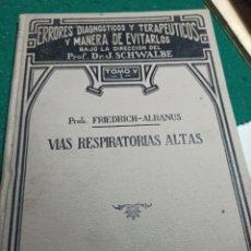 Libros antiguos: ERRORES DIAGNÓSTICOS Y TERAPÉUTICOS Y MANERA DE EVITARLOS. VÍAS RESPIRATORIAS ALTAS. 1923. Lote 240285840