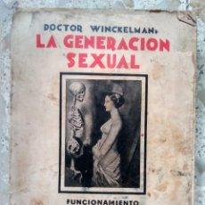 Libros antiguos: LA GENERACIÓN SEXUAL - DOCTOR WINCKELMANN - EDICIONES JASÓN, 1931. Lote 240525615