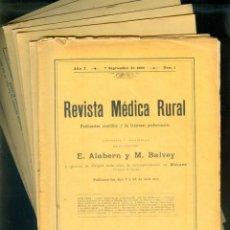 Libros antiguos: NUMULITE L0750 REVISTA MÉDICA RURAL E. ALABERN M. BALVEY Nº 1 2 5 6 7 17-18 21-24 AÑOS 1896 1897. Lote 240909875