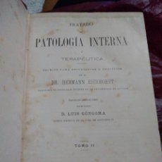 Libros antiguos: TRATADO DE PATOLOGÍA INTERNA TERAPÉUTICA DR HERMANN EICHHORST TOMO II 1882 Y 1894. Lote 240929865