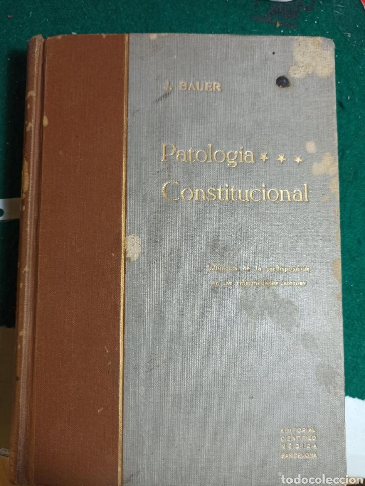 PATOLOGÍA CONSTITUCIONAL INFLUENCIA DE LA PREDISPOSICIÓN EN LAS ENFERMEDADES INTERNAS. BAUER. 1933 (Libros Antiguos, Raros y Curiosos - Ciencias, Manuales y Oficios - Medicina, Farmacia y Salud)