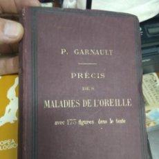 Libros antiguos: PRÉCIS DES MALADIES DE L'OREILLE, P. GARNAULT. EN FRANCÉS. 1895. L.23997. Lote 243882385